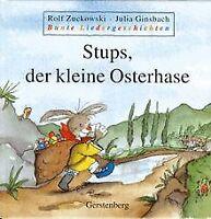 Bunte Liedergeschichten, Stups, der kleine Osterhase | Buch | Zustand gut