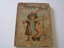 Happy Jack, Lively Stories for Boys and Girls, Circa 1898