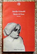 32287 Aurelio Grimaldi - Storia di Enza - Bollati Boringhieri ed. - 1991