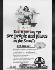 SANTA FE RAILROAD 1950 THIS IS THE WAY TO SEE PEOPLE AND PLACES GROUND LEVEL AD
