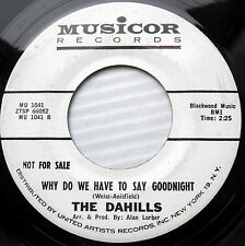 DAHILLS doowop 45 promo WHY DO WE HAVE TO SAY GOODBYE MICHELLE vg++ e9426