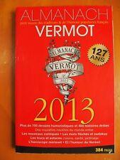 Almanach Vermot 2013 - 127 ans. 700 dessins humoristiques & 400 histoires drôles