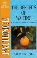 Patience: The Benefits of Waiting Eyre, Stephen Paperback