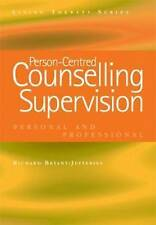 Person-Centered Counselling Supervision: Personal Professional Bryant Jefferies