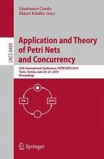 Lecture Notes in Computer Science: Application and Theory of Petri Nets and...