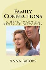 Family Connections : A Heart-Warming Story of Discovery by Anna Jacobs (2013,...