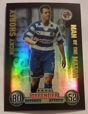 Match Attax 2007/08 Nicky Shorey MOTM Reading Man of the match