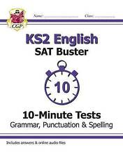 KS2 English SAT Buster: 10-Minute Tests - Grammar, Punctuation & Spelling by CGP