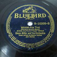 Glenn Miller - WHAM / My Isle of Golden Dreams - 1939 Bluebird 78 (B-10399)
