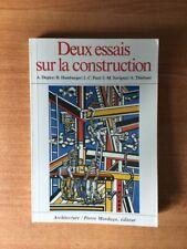 DEUX ESSAIS SUR LA CONSTRUCTION conventions, dimensions et architecture