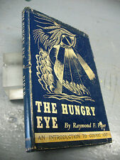 THE  HUNGRY EYE -RAYMOND F. PIPER 1956  COSMIC ART HC DJ  SIGNED BY AUTHOR