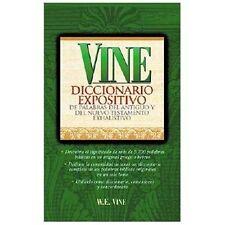 Vine Diccionario Expositivo De Palabras Del Antiguo Y Del Nuevo Testamento Exhau