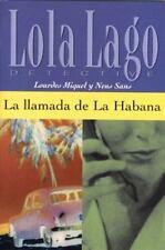 Lola Lago Detective: La Llamada de la Habana by Lourdes Miquel and Neus Sans...