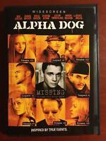 Alpha Dog (DVD, 2006, Widescreen) - F0224