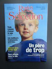 """Selection Reader's Digest Magazine Juillet 2001 Francais  Neuf  """"Un Pere de Trop"""