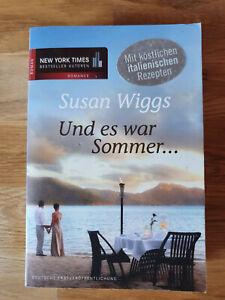 Und es war Sommer... - Susan Wiggs