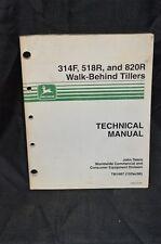 TM1687 JOHN DEERE Technical Service Shop Manual 314F 518R 820R  Walk Roto Tiller