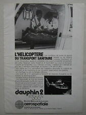 11/1981 PUB AEROSPATIALE DAUPHIN 2 SA 365N MEDEVAC SANITAIRE ORIGINAL FRENCH AD