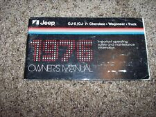 1976 Jeep CJ-5 CJ-7 Wrangler Owner Owner's User Guide Operator Manual 4.2L 4Cyl