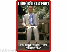 Funny Forest Gump Fart   Refrigerator / Tool Box Magnet  Gift Card Insert