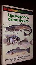 LES POISSONS D'EAU DOUCE - F. Terofal 1987