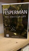The Amateur Spy by Dan Fesperman: Unabridged Cassette Audiobook