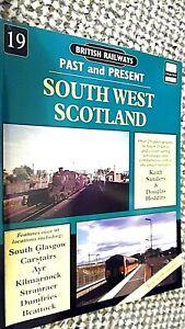 BRITISH RAILWAYS: PAST AND PRESENT #19: SOUTH WEST SCOTLAND (1999)