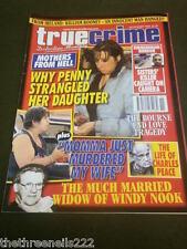 TRUE CRIME - THE WIDOW OF WINDY NOOK - NOV 2009