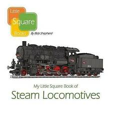 NEW My Little Square Book of Steam Locomotives (All About Trains) (Volume 1)