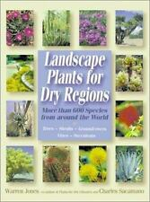 Landscape Plants For Dry Regions: More Than 600 Species From Around The World, W