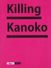 Killing Kanoko: Selected Poems of Hiromi Ito by Hiromi Ito