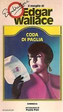 CODA DI PAGLIA - EDGARD WALLACE