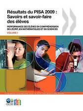 PISA Résultats du PISA 2009 : Savoirs et savoir-faire des élèves : Performance d