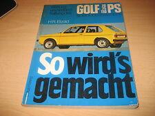 So wird's gemacht, VW Golf und Scirocco I mit  70/75/110 PS