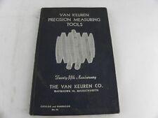 1945 VAN KEUREN PRECISION MEASURING TOOLS 25th ANNIVERSARY CATALOG & HANDBOOK