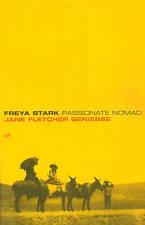Freya Stark: Passionate Nomad by Geniesse, Jane Fletcher, NEW Book, FREE & FAST