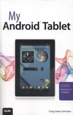 My Android Tablet, Johnston, Craig James, Good Condition, Book
