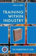 Training Within Industry: The Foundation of Lean