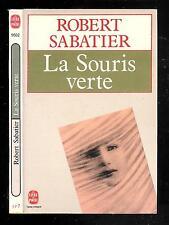 """Robert Sabatier : La Souris verte - N° 9502 """"  Le Livre de Poche"""