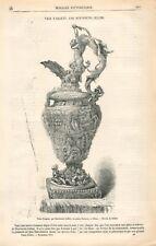 Vases d'Argent par Benvenuto Cellini au Palais Durazzo à Gênes  GRAVURE 1871