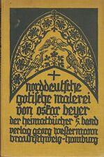 Beyer: Norddeutsche pittura gotiche (67 Tafelabb.) 1924