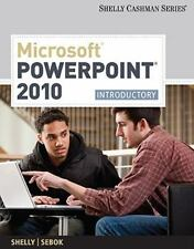 Microsoft PowerPoint 2010: Introductory (Available Titles Skills Assessment Mana