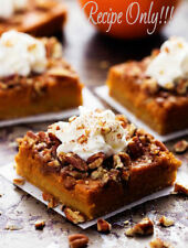 "☆""RECIPE""☆Pumpkin Pecan Pie Bars☆Buttery Shortbread Crust☆Brown Sugar Pecan Top☆"