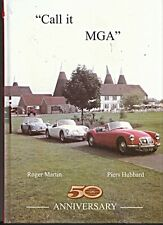 MG CALL IT MGA 50TH ANNIVERSARY LIMITED NUMBER SIGNED & NUMBERED EDITION 108/251