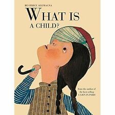 What is a Child?, Beatrice Alemagna, New Book