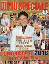 Dipiù Speciale 2015#Paolo Fox & Oroscopo 2016,iii