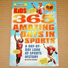 SI for Kids: 365 Amazing Days in Sports - Sports Illustrated 1995 Paperback Book