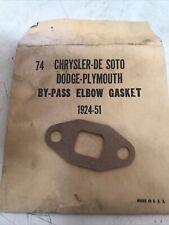 NOS 1924-1951 Chrysler De Soto Dodge Plymouth By Pass Elbow Gasket #74