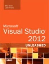 Microsoft Visual Studio 2012 Unleashed (2nd Edition) by Snell, Mike, Powers, La