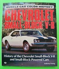 CHEVROLET SMALL-BLOCK V-8 MUSCLE CAR COLOR HISTORY 132-pg PHOTOS Data SPECS Xlnt